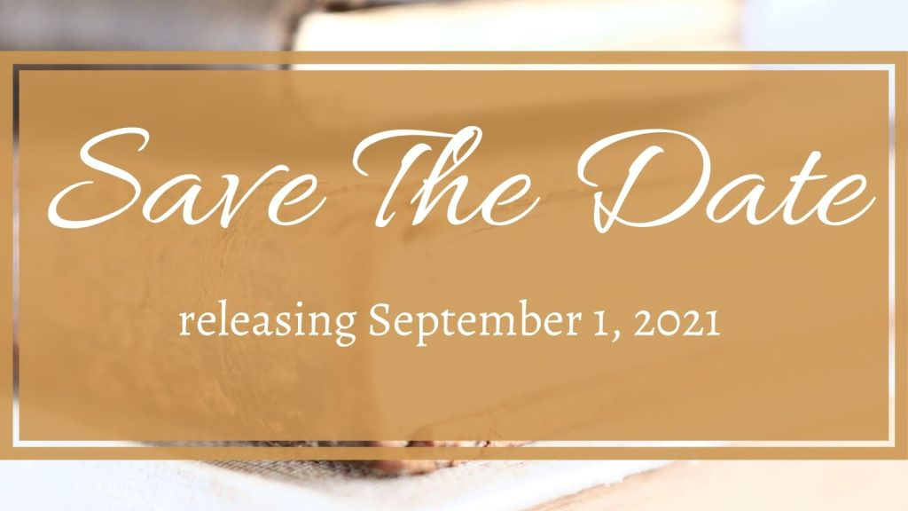 Save the Date - releasing September 1, 2021